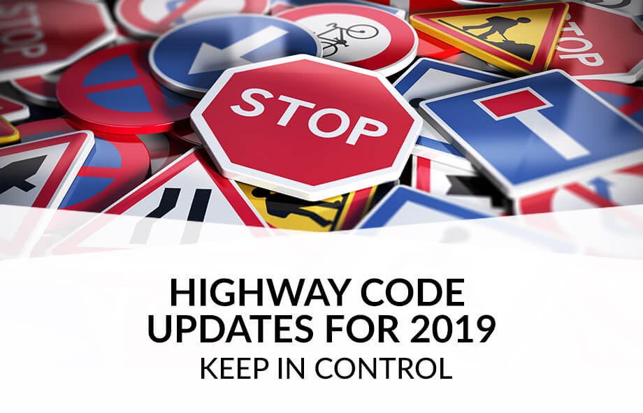 Highway Code Rule Updates 2019 – keep in control
