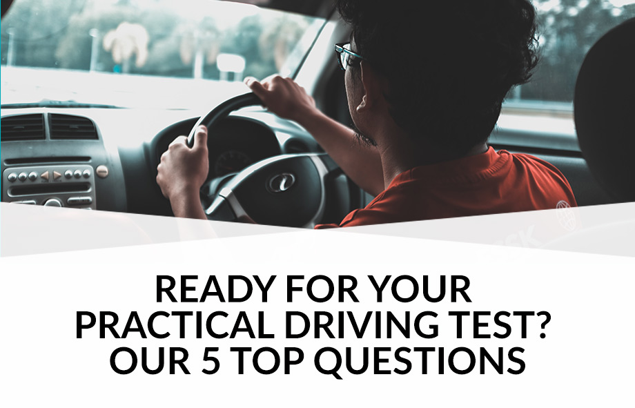 Ready for your practical driving test? Five top questions